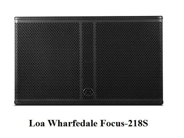 Loa Wharfedale Focus-218S công suất khủng 8000w